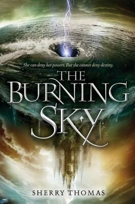 Couverture du livre : The Elemental Trilogy, Tome 1 : The Burning Sky