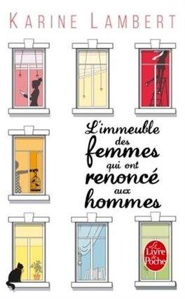 Couverture du livre : L'immeuble des femmes qui ont renoncé aux hommes