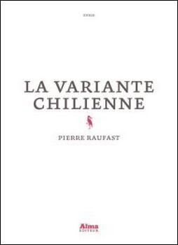 Couverture du livre : La variante chilienne