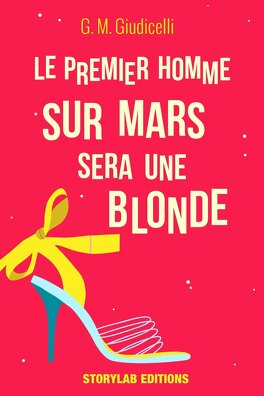 Couverture du livre : Le premier homme sur Mars sera une blonde, épisode 1