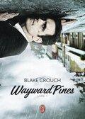 Wayward Pines, tome 1