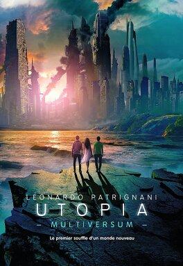 Couverture du livre : Multiversum, Tome 3 : Utopia