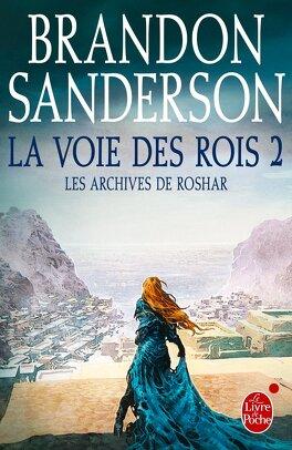 Couverture du livre : Les Archives de Roshar, Tome 2 : La Voie des rois (II)