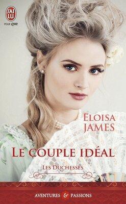 Couverture de Les Duchesses, Tome 2 : Le Couple idéal