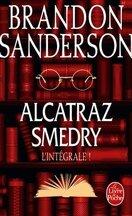 Alcatraz Smedry - L'intégrale, tome 1