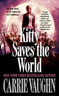 Kitty Norville, Tome 14 : Kitty Saves the World