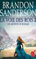 Les Archives de Roshar, Tome 2 : La Voie des rois (II)