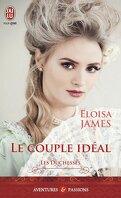 Les Duchesses, Tome 2 : Le Couple idéal