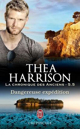 Couverture du livre : La Chronique des Anciens, Tome 5.5 : Dangereuses expéditions