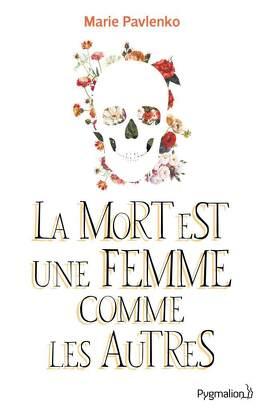 Couverture du livre : La mort est une femme comme les autres