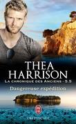La Chronique des Anciens, Tome 5.5 : Dangereuse expédition