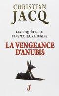 Les Enquêtes de l'inspecteur Higgins, Tome 14 : La Vengeance d'Anubis