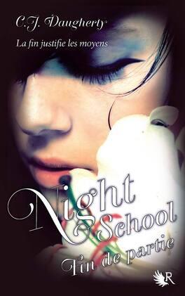 Couverture du livre : Night School, Tome 5 : Fin de partie