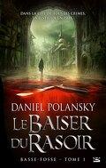 Basse-Fosse, Tome 1 : Le Baiser du Rasoir