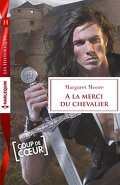 The Knights Prizes, tome 1 : A la merci du chevalier