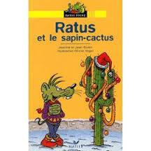 Ratus Et Le Sapin Cactus Livre De Jeanine Guion