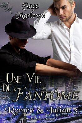 Couverture du livre : Romeo & Julian, Tome 3 : Une vie de fantôme