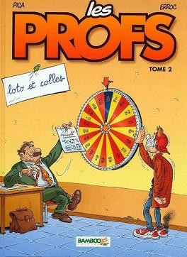 Couverture du livre : Les Profs, tome 2 : Loto et colles