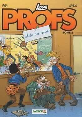 Couverture du livre : Les Profs, tome 5 : Chute des cours