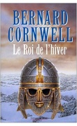 La saga du Roi Arthur, tome 1 : Le roi de l'hiver