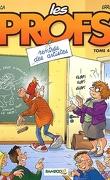 Les Profs, tome 4 : Rentrée des artistes