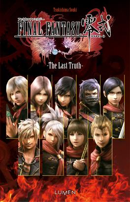 Couverture du livre : Final Fantasy Type-0 - The Last Truth