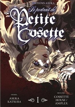 Couverture du livre : Le Portrait de Petite Cosette, Tome 1