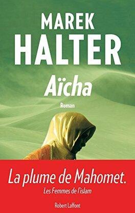 Couverture du livre : Les femmes de l'islam, tome 3 : Aïcha
