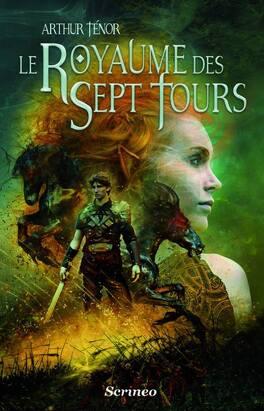 Couverture du livre : Les Voyages Extraordinaires, tome 1 : Le Royaume des 7 Tours