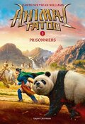 Animal Tatoo, Tome 3 : Prisonniers