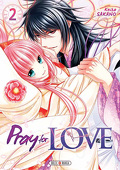 Pray for love, tome 2