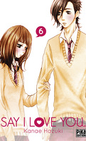 Say I Love You, tome 6