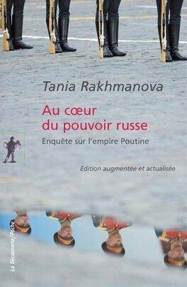 Couverture du livre : Au coeur du pouvoir russe, Enquête sur l'empire Poutine