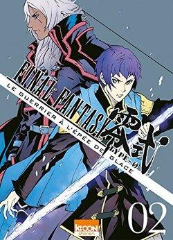 Couverture de Final Fantasy Type-0 - Le Guerrier à l'épée de Glace, Tome 2