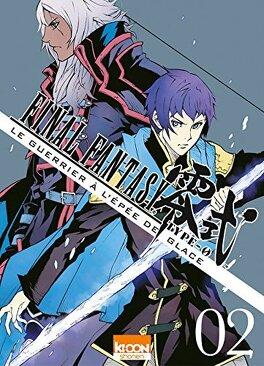 Couverture du livre : Final Fantasy Type-0 - Le Guerrier à l'épée de Glace, Tome 2