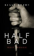 Half Bad, Tome 2 : Nuit rouge