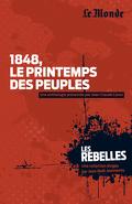 Les Rebelles, Tome 10: 1848, le printemps des peuples