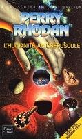 Perry Rhodan - 188 - L'humanité au crépuscule