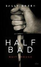 Half Bad, Tome 2 : Nuit rouge