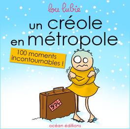 Couverture du livre : Un créole en métropole