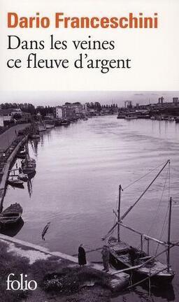 Couverture du livre : Dans les veines ce fleuve d'argent