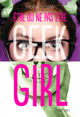 Couverture du livre : Geek Girl, HS : Être ou ne pas être