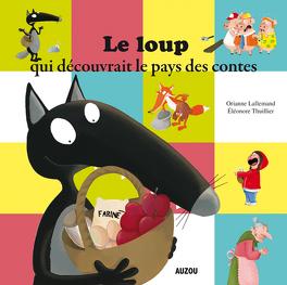 Couverture du livre : Le loup qui découvrait le pays des contes