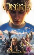 Oniria, Tome 1 : Le Royaume des rêves