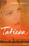 Tatiana, Tome 1