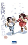 Erased, Tome 5