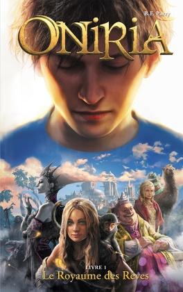 Couverture du livre : Oniria, Tome 1 : Le Royaume des rêves
