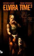 Elvira Time, Tome 2 : Jail Time