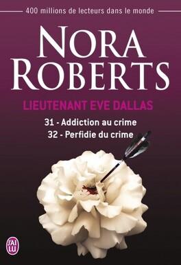 Couverture du livre : Lieutenant Eve Dallas, Tomes 31 & 32