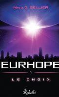 Eurhope, tome 1 : Le choix